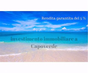 investimenti immobiliari a rendita Boavista Capoverde